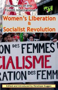 No.48 Women Liberation & Socialist Revolution: Documents of the Fourth International