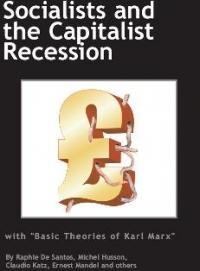 No.39/40 Socialists and the Capitalist Recession