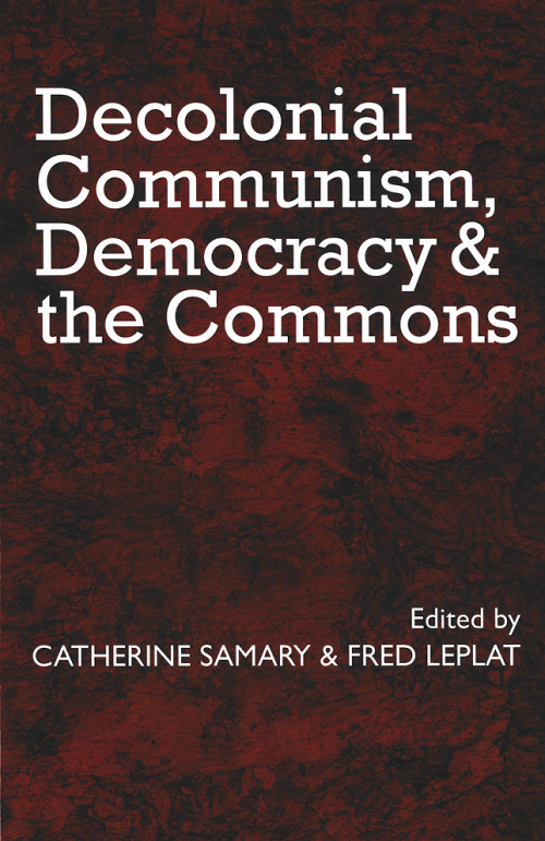Decolonial Communism, Democracy and the Commons
