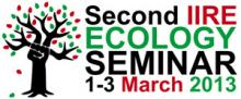 IIRE Second Ecology Seminar at the IIRE 1-3 March 2013