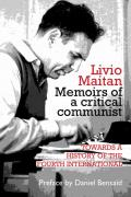 Livio Maitan: Memoirs of a Critical Communist